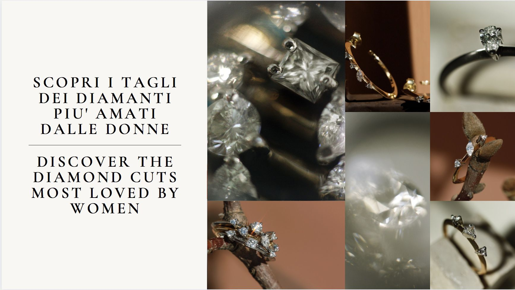 The best gift is the one you can't stop looking at! DISCOVER THE DIAMOND CUTS MOST LOVED BY WOMEN